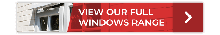 View our full windows range
